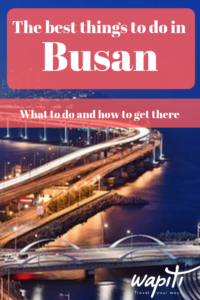 What to do in Busan, South Korea